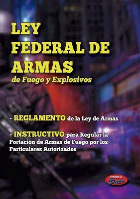 LEY FEDERAL DE ARMAS DE FUEGO Y EXPLOSIVOS 2018