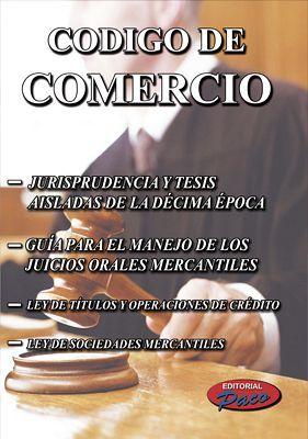CODIGO DE COMERCIO C/JURISPRUDENCIA 2018 (GUIA Y LEYES COMPLEM.)