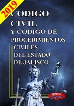 CODIGO CIVIL Y DE PROCED. CIVILES DE JALISCO 2019