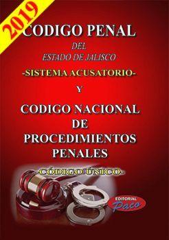 CODIGO PENAL DEL ESTADO DE JAL.19 (CODIGO UNICO/SISTEMA ACUSATORI