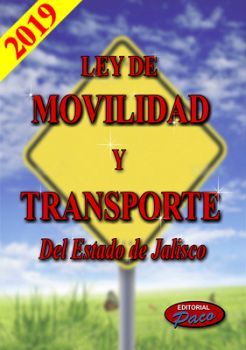 LEY DE MOVILIDAD Y TRANSPORTE DEL EDO. DE JALISCO 2019