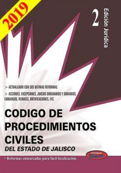 CODIGO DE PROCEDIMIENTOS CIVILES DE JALISCO 2019 (ED.JURIDICA)