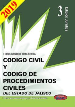 CODIGO CIVIL Y DE PROCED. CIVILES DE JALISCO 2019 (ED.JURIDICA)