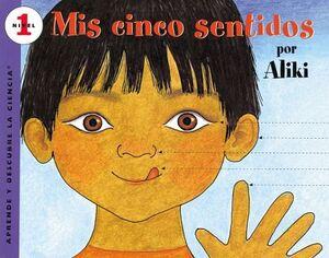 MIS CINCO SENTIDOS        (NIVEL 1/APRENDE Y DESCUBRE LA CIENCIA)