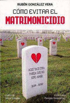 COMO EVITAR EL MATRIMONICIDIO             (COL. PAREJAS DESP.)