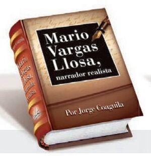 MARIO VARGAS LLOSA NARRADOR REALISTA