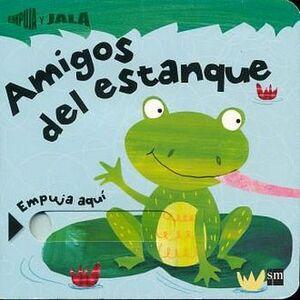 AMIGOS DEL ESTANQUE -EMPUJA Y JALA-      (EMPASTADO)