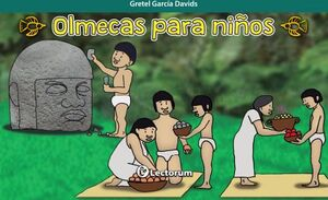 OLMECAS PARA NIÑOS
