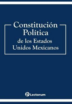 CONSTITUCION POLITICA DE LOS ESTADOS UNIDOS MEXICANOS 2020