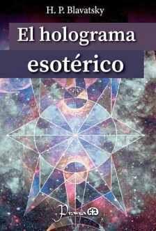 HOLOGRAMA ESOTÉRICO, EL