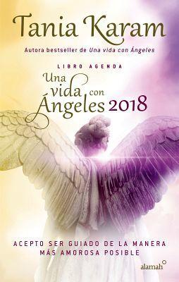 LIBRO AGENDA UNA VIDA CON ANGELES 2018