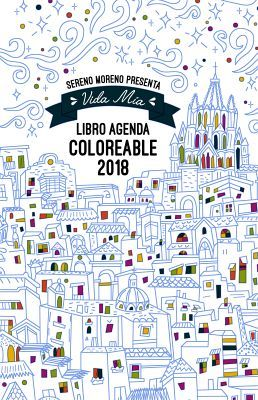 LIBRO AGENDA VIDA MIA COLOREABLE 2018 (EMP)