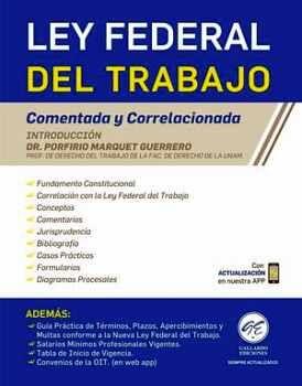 LEY FEDERAL DEL TRABAJO 2021 (COMENTADA & CORRELACIONADA)