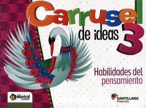 CARRUSEL DE IDEAS 3 PREESC. -HAB. DEL PENSAMIENTO- (S.ESPIRAL)