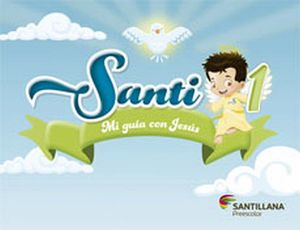 SANTI 1 PREESC. -MI GUIA CON JESUS- (C/LIBRO DE ORACIONES)
