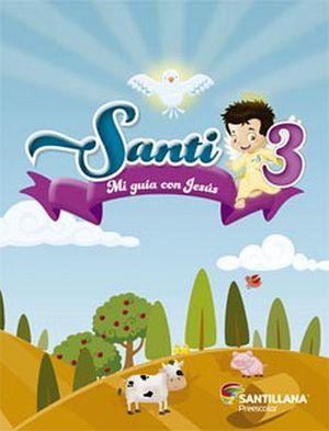 SANTI 3 PREESC. -MI GUIA CON JESUS- (C/LIBRO DE ORACIONES)