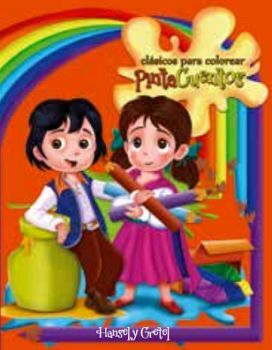 CLASICOS PARA COLOREAR PINTA C. -HANSEL Y GRETEL- (C/CRAYOLAS)