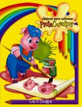CLASICOS PARA COLOREAR PINTA C. -LOS 3 CERDITOS- (C/CRAYOLAS)