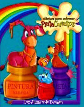 CLASICOS PARA COLOREAR PINTA C. -MUSICOS DE BREMEN (C/CRAYOLAS)