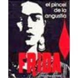 FRIDA, EL PINCEL DE LA ANGUSTIA (GF)