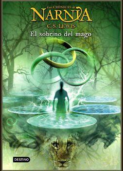 SOBRINO DEL MAGO, EL (1) -CRONICAS DE NARNIA-