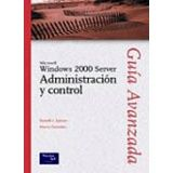 MICROSOFT WINDOWS 2000 SERVER ADMINISTRACION Y CONTROL