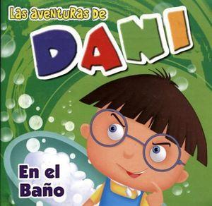AVENTURAS DE DANI, LAS -EN EL BAÑO-