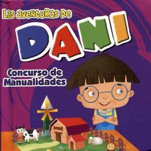 AVENTURAS DE DANI, LAS -CONCURSO DE MANUALIDADES-
