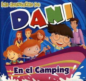 AVENTURAS DE DANI, LAS -EN EL CAMPING-