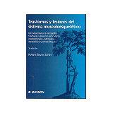 TRASTORNOS Y LESIONES DEL SISTEMA MUSCULO-ESQ.3ED.