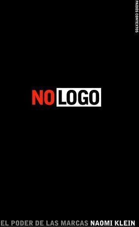 NO LOGO -EL PODER DE LAS MARCAS- (RUSTICO)