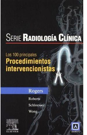 100 DIAGNOSTICOS PRINCIPALES: PROCEDIM. INTERVENC. 1ED.