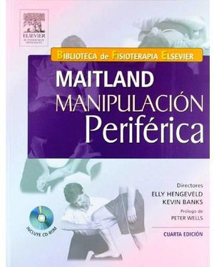 MAITLAND MANIPULACION PERIFERICA 4ED. C/CD.
