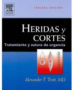 HERIDAS Y CORTES 3ED.