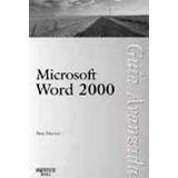 MICROSOFT WORD 2000 GUIA AVANZADA