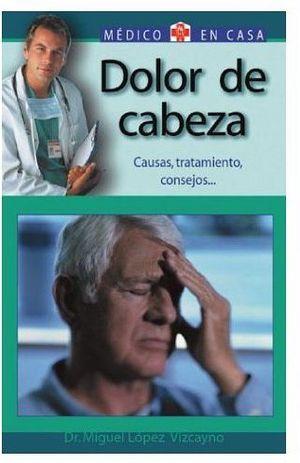 DOLOR DE CABEZA (MEDICO EN CASA)