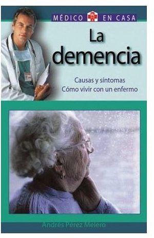 DEMENCIA, LA (MEDICO EN CASA)
