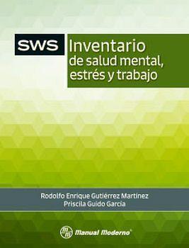 SWS PRUEBA COMPLETA INVENTARIO SALUD MENTAL, ESTRES Y TRAB. 2ED