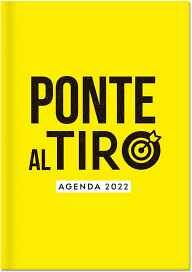 AGENDA 2022 -PONTE AL TIRO-           (SEMANAL)