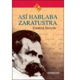 ASI HABLABA ZARATUSTRA (COL.FILOSOFIA & POLITICA)