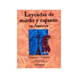 LEYENDAS DE MIEDO Y ESPANTO EN AMERICA                       (PL)