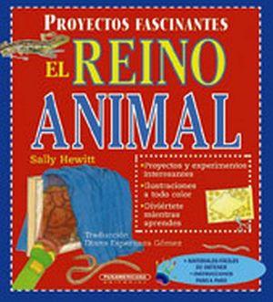 PROYECTOS FASCINANTES -EL REINO ANIMAL-