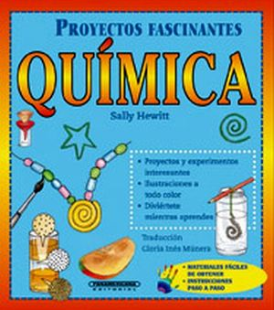 PROYECTOS FASCINANTES -QUIMICA-