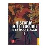 HISTORIA DE LA LOCURA EN LA EPOCA CLASICA VOL. I    BREVIARIO