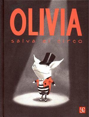 OLIVIA SALVA EL CIRCO            (EMPASTADO)