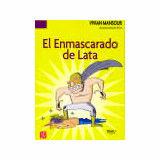 ENMASCARADO DE LATA, EL