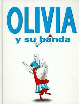 OLIVIA Y SU BANDA                (EMPASTADO)