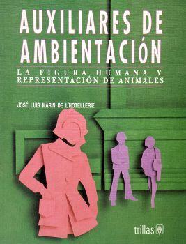 AUXILIARES DE AMBIENTACION, LA FIGURA HUMANA