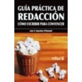GUIA PRACTICA DE REDACCION -COMO ESCRIBIR PARA CONVENCER-