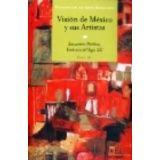 VISION DE MEXICO Y SUS ARTISTAS TOMO III    (GF)